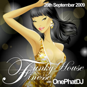 Funky House Finesse 13 - 26th September 2009