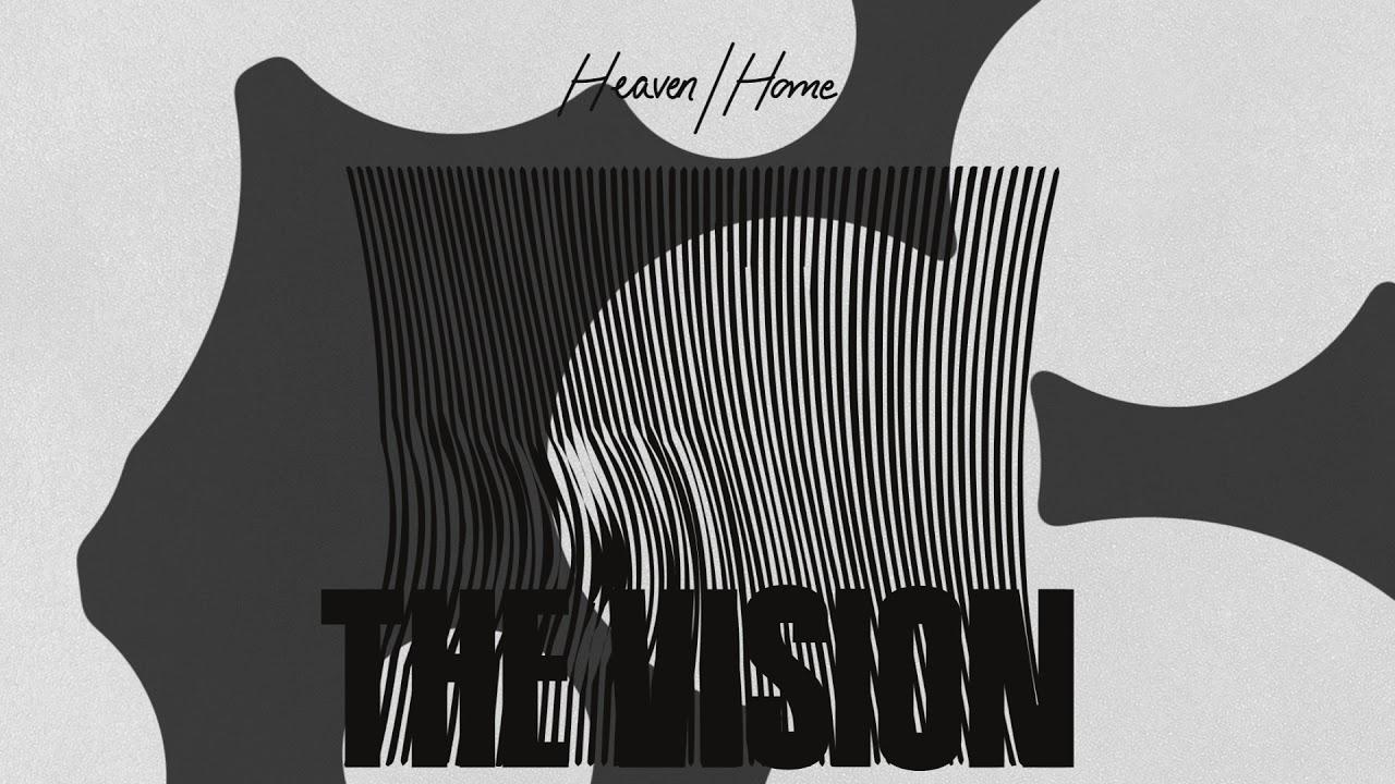 The Vision – Heaven (KON's Edit)