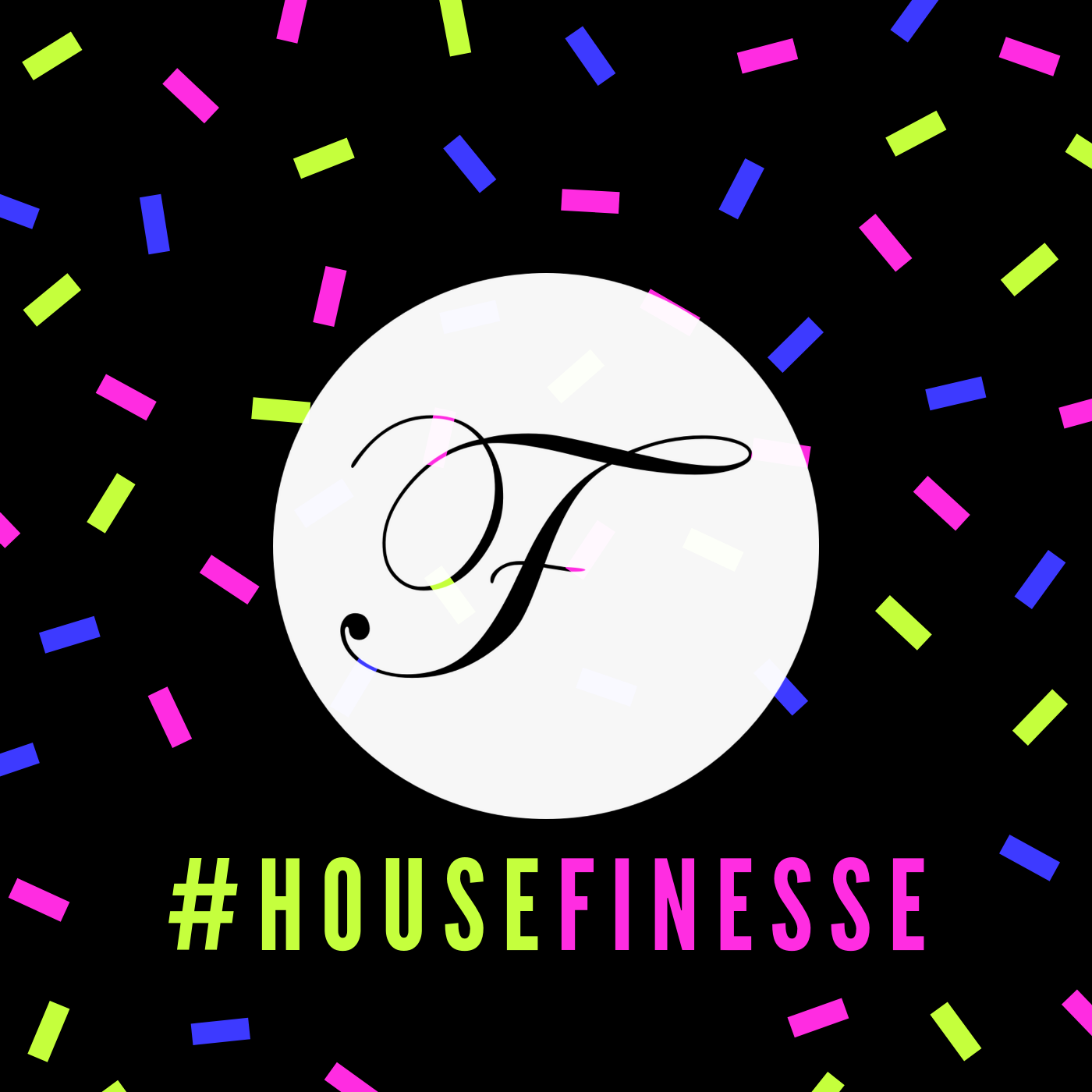House Finesse